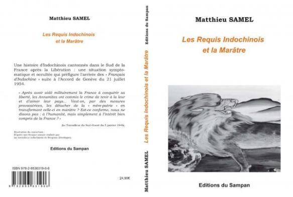 « Les Requis indochinois et la marâtre », de Matthieu Samel - Editions du Sampan
